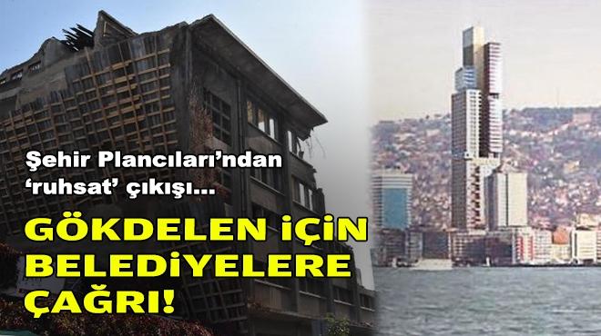Şehir Plancıları'ndan gökdelen projesi için belediyelere çağrı!