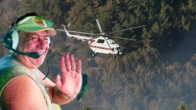 İzmir yangınında da görev yapmıştı! Kahraman pilottan acı haber