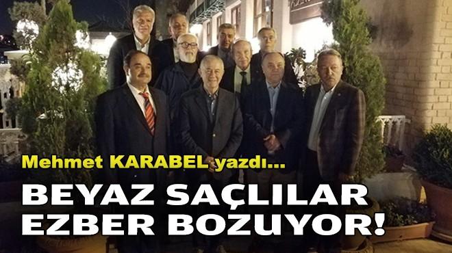 Mehmet KARABEL yazdı... Beyaz saçlılar ezber bozuyor!