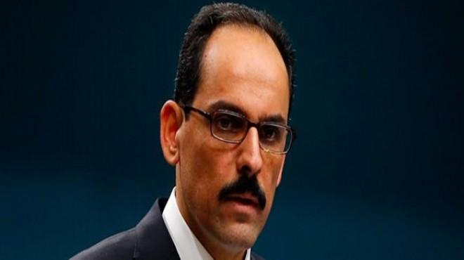 Sözcü Kalın'dan Katar krizi açıklaması