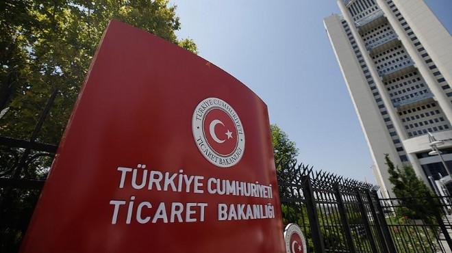 Ticaret Bakanlığı 114 firmadan savunma istedi!