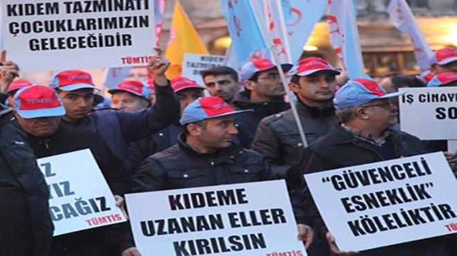 Türk-İş'ten kıdeme karşı 'genel grev' resti!